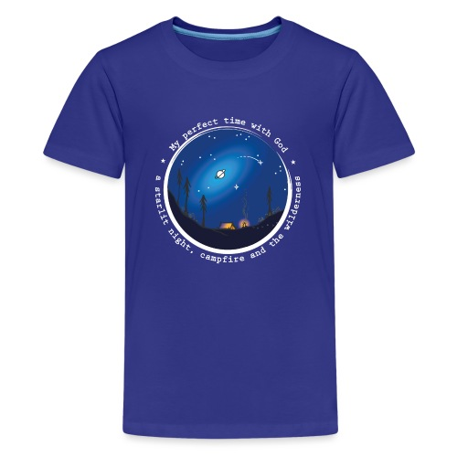 Sany O. Jesus Camping Star Wild Perfect Time God - Teenager Premium T-Shirt