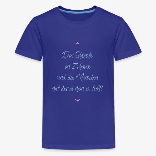 Zuhause - Teenager Premium T-Shirt