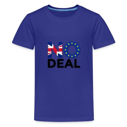 No Deal - Teenage Premium T-Shirt