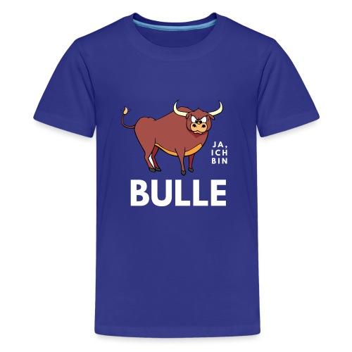 Ja, ich bin Bulle - Teenager Premium T-Shirt