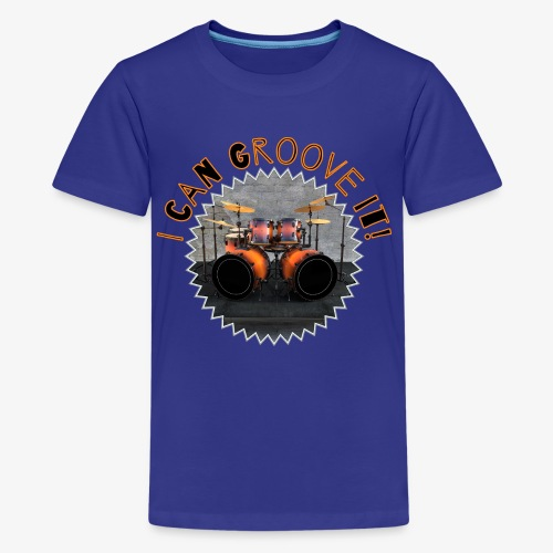 I Can Groove It Drums Schlagzeug Drummer Godigart - Teenager Premium T-Shirt