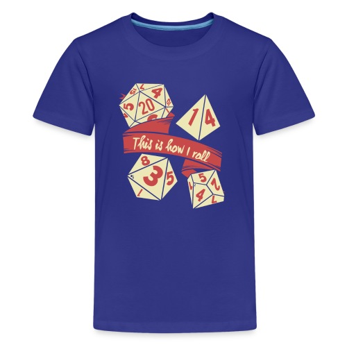 This is how I roll - RPG Gamer Würfel - Teenager Premium T-Shirt