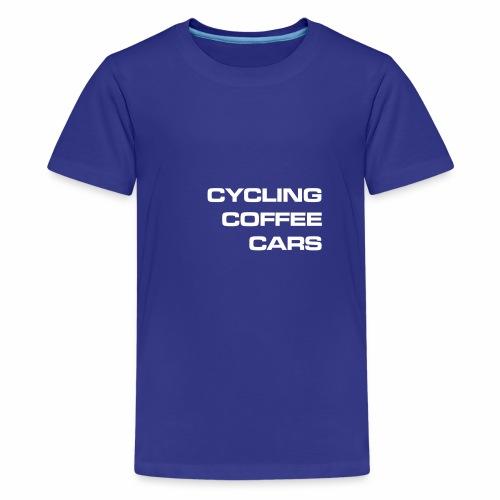 Cycling Cars & Coffee - Teenage Premium T-Shirt