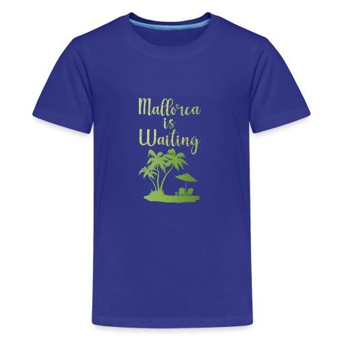 Mallorca - für echte Mallorca-Fans - Teenager Premium T-Shirt