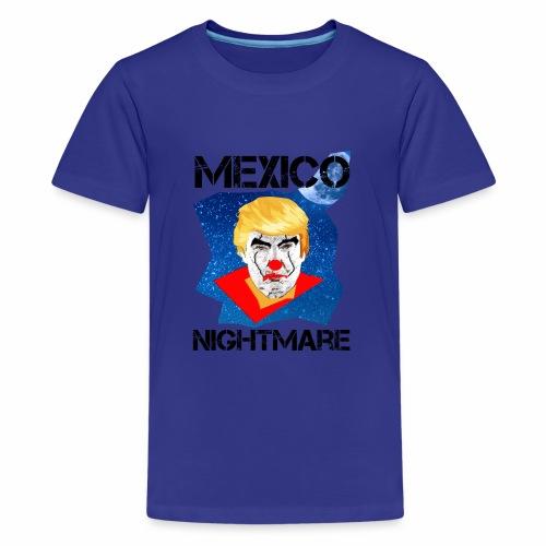 Mexico Nightmare Blue / L'incubo blu del Messico - Maglietta Premium per ragazzi