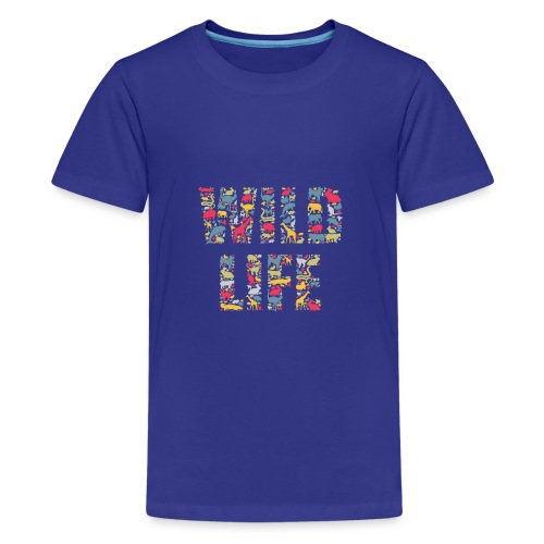 Wild Life - Teenager Premium T-Shirt