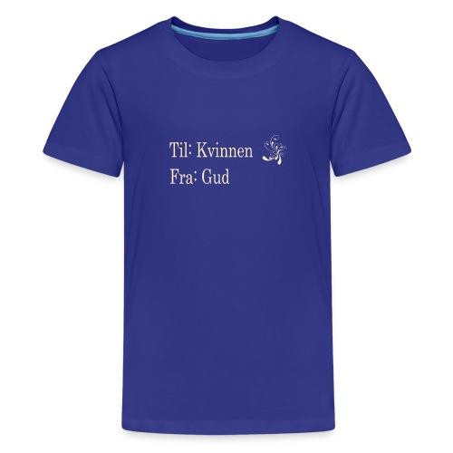 Til kvinnen fra gud, gull no border, sort hettegen - Premium T-skjorte for tenåringer