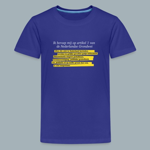 Nederlandse Grondwet T-Shirt - Artikel 1 - Teenager Premium T-shirt