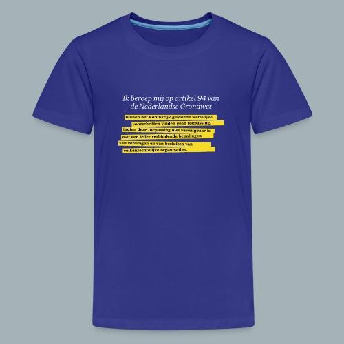 Nederlandse Grondwet T-Shirt - Artikel 94 - Teenager Premium T-shirt