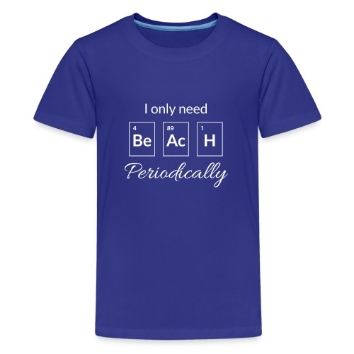 Periodensystem beach periodically - Teenager Premium T-Shirt