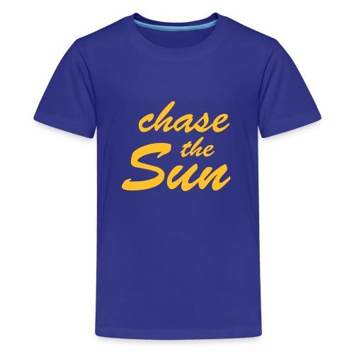 Chase_the_Sun - Teenager Premium T-Shirt