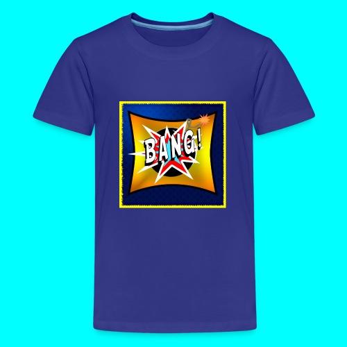 BANG! - Teenage Premium T-Shirt