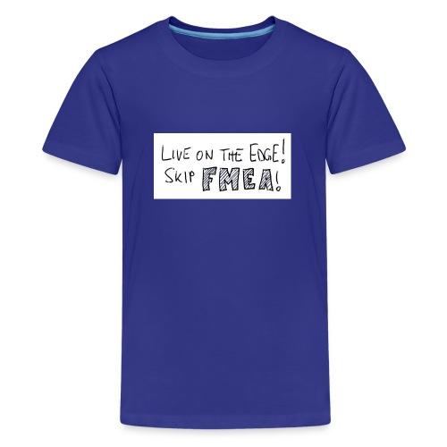 skip fmea1 - Teenager Premium T-Shirt