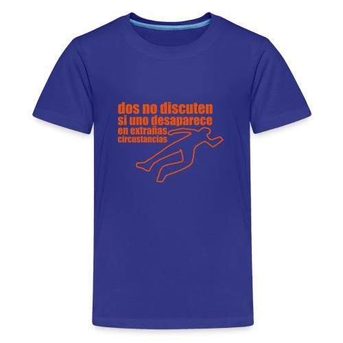 dos no discuten - Camiseta premium adolescente