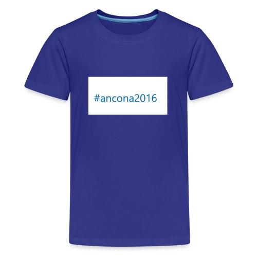 #ancona2016 - Camiseta premium adolescente