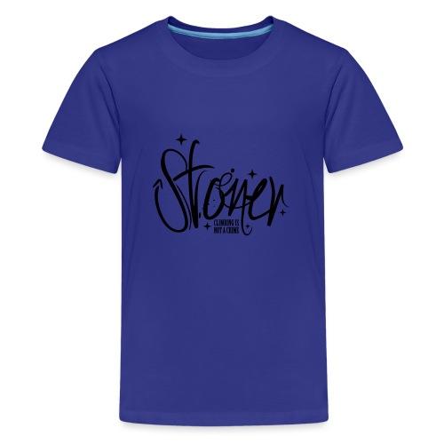 Stoner - climbing is not a crime - Teenager Premium T-Shirt