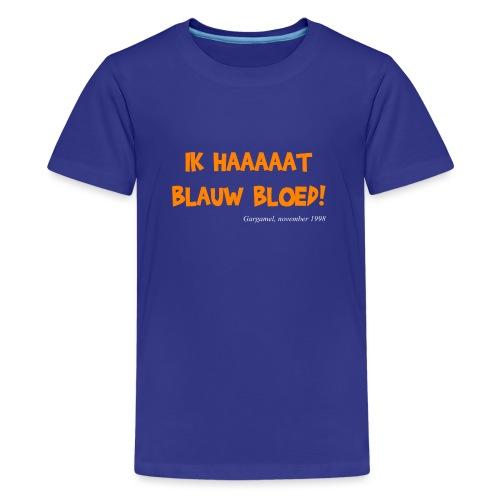 ik haat blauw bloed - Teenager Premium T-shirt