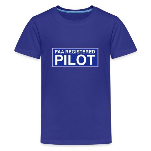 faa part 107 registered pilot - Teenage Premium T-Shirt