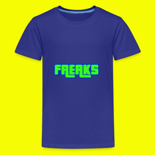 YOU FREAKS - Teenager Premium T-Shirt