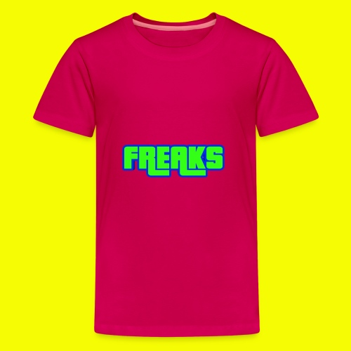 YOU FREAKS - Teenager Premium T-Shirt