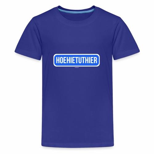 Hoehietuthier - Teenager Premium T-shirt