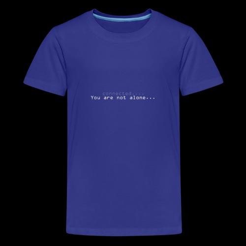 Not alone - Premium T-skjorte for tenåringer