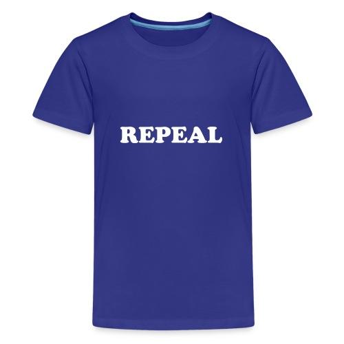 Repeal tshirt - Teenage Premium T-Shirt