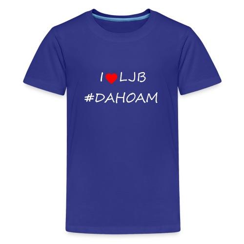 I ❤️ LJB #DAHOAM - Teenager Premium T-Shirt
