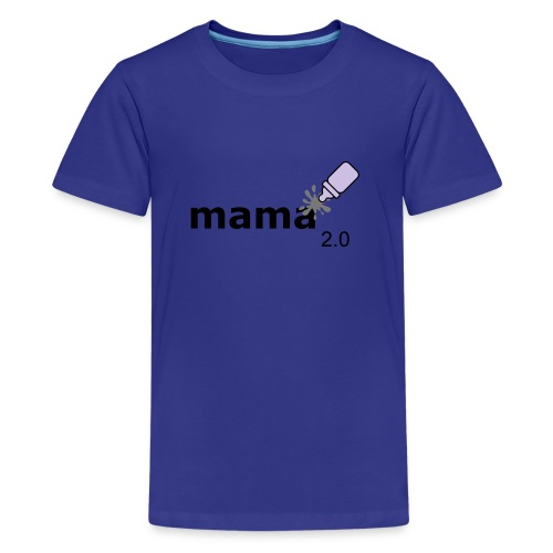 Mama_2-0 - Teenager Premium T-Shirt