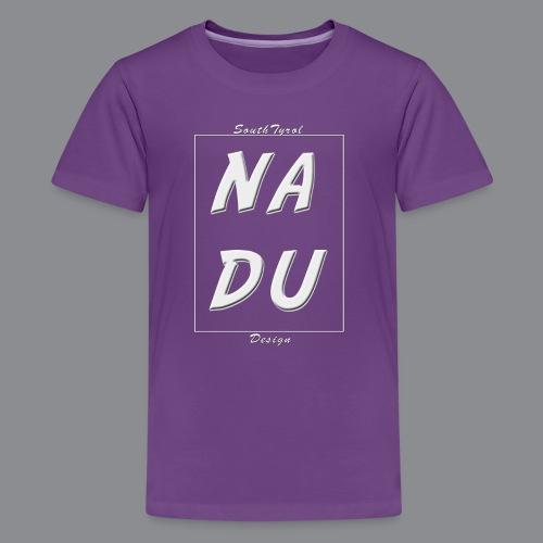 Na DU? - Teenager Premium T-Shirt