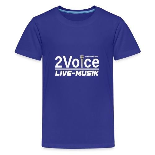 2VOICE Live Musik - Teenager Premium T-Shirt
