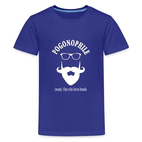 Pogonophile - Teenage Premium T-Shirt