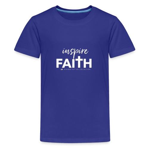 inspire faith white - Teenager Premium T-shirt