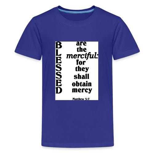 Matthew 5 7 - Teenage Premium T-Shirt