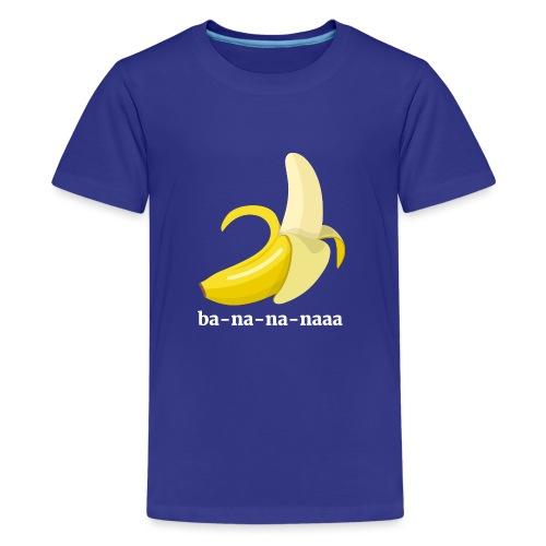 Lustiges Bananen Shirt - Teenager Premium T-Shirt