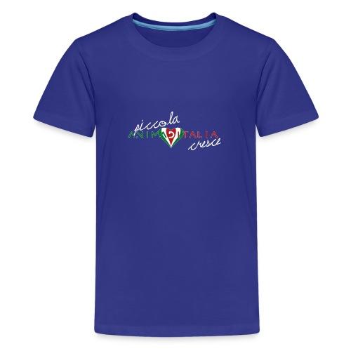 piccola anima d italia cresce 1A - Maglietta Premium per ragazzi