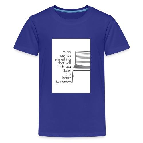 every day - Premium T-skjorte for tenåringer