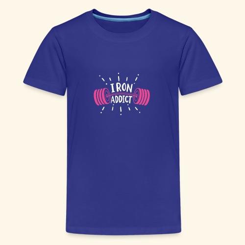 Iron Addict I VSK Funny Gym Shirt - Teenager Premium T-Shirt
