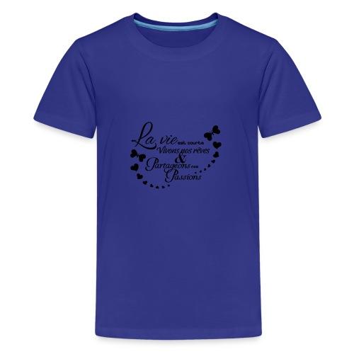sticker citation la vie est courte vivons ambianc - T-shirt Premium Ado