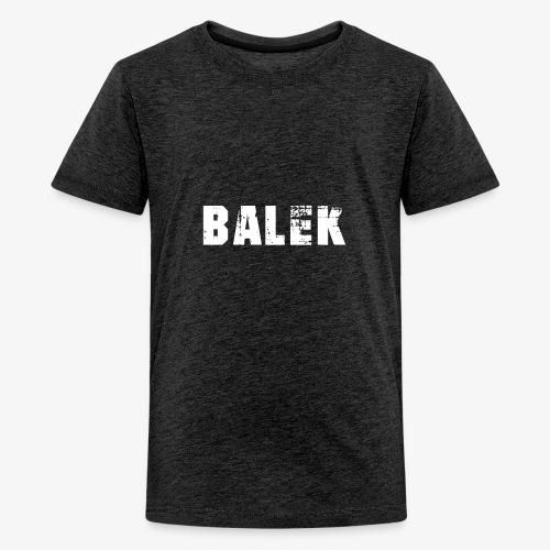 BALEK - T-shirt Premium Ado