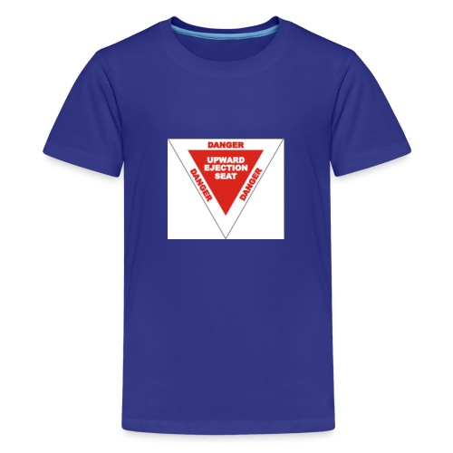 Danger Ejection Seat - Teenager Premium T-shirt