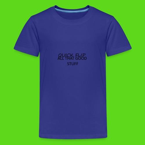 All That Good Stuff - Teenage Premium T-Shirt