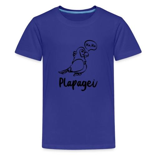Plapagei - Teenager Premium T-Shirt