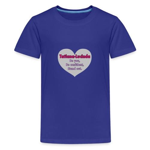Tatiana - Lucinda - Teenage Premium T-Shirt