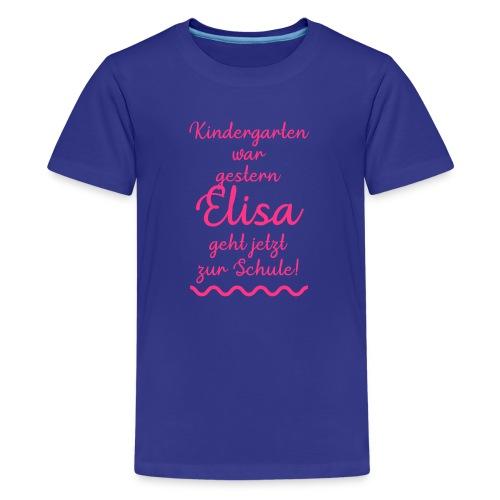 Kindergarten war gestern (Elisa) - Teenager Premium T-Shirt