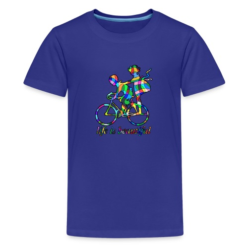 Life is beautiful - Teenager Premium T-Shirt
