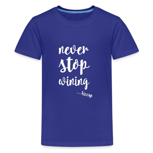 WINING - Teenager Premium T-shirt
