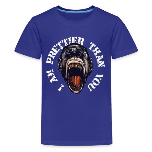 I am prettier than you - Teenager Premium T-Shirt