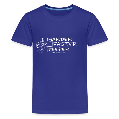 Harder Faster Deeper in White - Teenager Premium T-Shirt