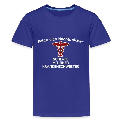 Fühle dich Nachts sicher, schlafe mit einer (...) - Teenager Premium T-Shirt